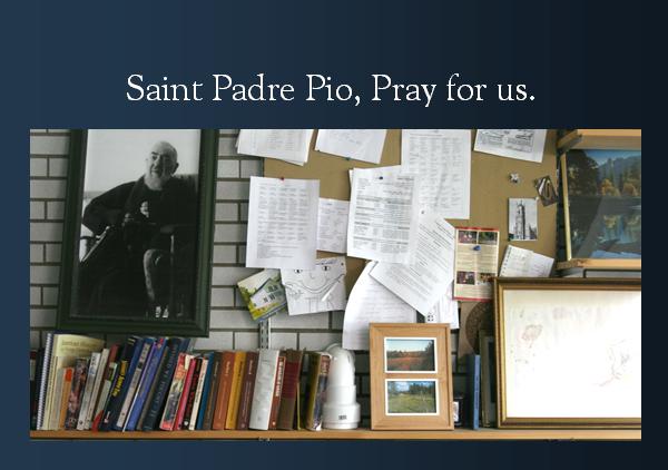 Padre pio pray for us